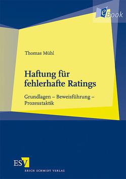 Haftung für fehlerhafte Ratings von Mühl,  Thomas