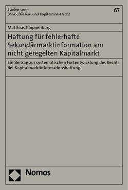Haftung für fehlerhafte Sekundärmarktinformation am nicht geregelten Kapitalmarkt von Cloppenburg,  Matthias