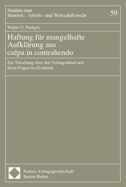 Haftung für mangelhafte Aufklärung aus culpa in contrahendo von Paefgen,  Walter G.