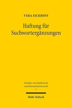 Haftung für Suchwortergänzungen von Eickhoff,  Vera