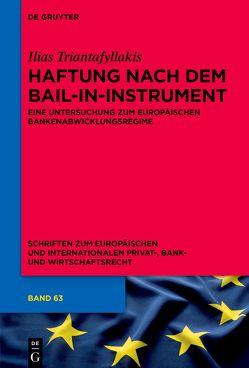 Haftung nach dem Bail-in-Instrument von Triantafyllakis,  Ilias