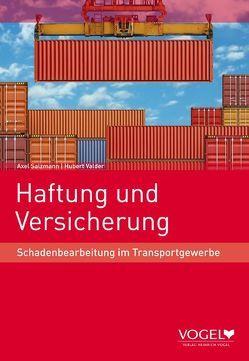 Haftung und Versicherung von Salzmann,  Axel, Valder,  Hubert