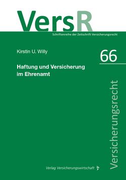 Haftung und Versicherung im Ehrenamt von Willy,  Kirstin U.