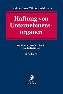 Haftung von Unternehmensorganen von Bank,  Stefan, Patzina,  Reinhard, Simon-Widmann,  Michaele