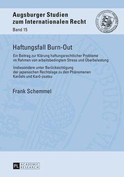 Haftungsfall Burn-Out von Schemmel,  Frank