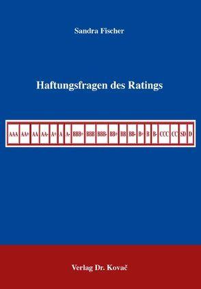 Haftungsfragen des Ratings von Fischer,  Sandra
