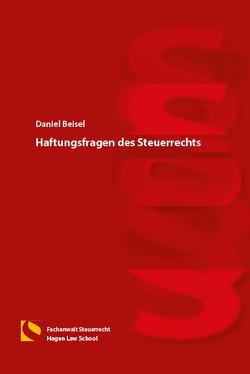 Haftungsfragen des Steuerrechts von Beisel,  Daniel