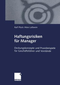 Haftungsrisiken für Manager von Lattwein,  Alois, Plück,  Ralf
