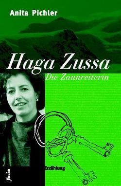 Haga Zussa von Gruber,  Sabine, Mumelter,  Renate, Pichler,  Anita