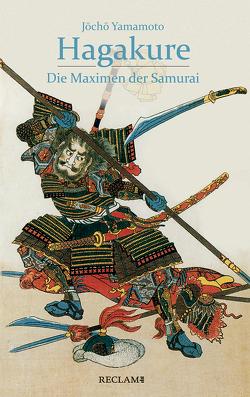 Hagakure von Kuniyoshi,  Utagawa, Seinsch,  Max, Yamamoto,  Jocho