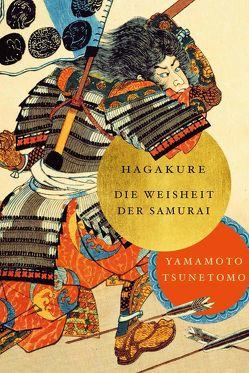 Hagakure von Tsunetomo,  Yamamoto