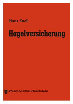 Hagelversicherung von Knoll,  Hans