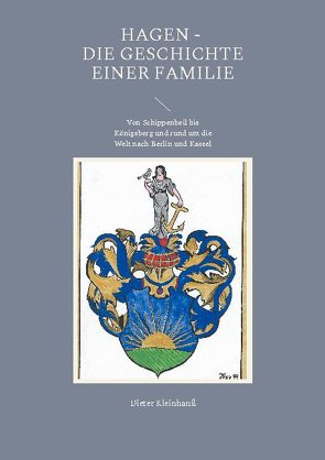 Hagen – Die Geschichte einer Familie von Kleinhanß,  Dieter