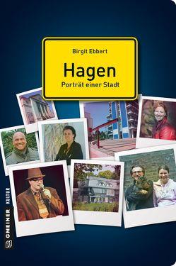 Hagen – Porträt einer Stadt von Ebbert,  Birgit