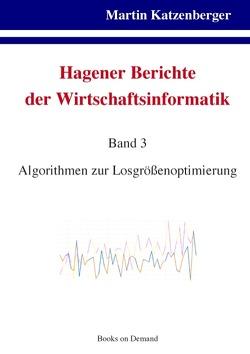 Hagener Berichte der Wirtschaftsinformatik. Band 3 von Katzenberger,  Martin, Vries,  Andreas de