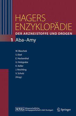 Hagers Enzyklopädie der Arzneistoffe und Drogen von Blaschek,  Wolfgang, Ebel,  Siegfried, Hackenthal,  Eberhard, Holzgrabe,  Ulrike, Keller,  Konstantin, Reichling,  Jürgen, Schulz,  V.