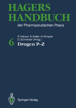 Hagers Handbuch der Pharmazeutischen Praxis von Greiner,  S., Hager,  H., Hänsel,  Rudolf, Heubl,  G., Keller,  Konstantin, Rimpler,  Horst, Schneider,  Georg, Stahl-Biskup,  E.