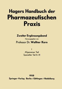 Hagers Handbuch der Pharmazeutischen Praxis von Auterhoff,  H., Kern,  Walther, Neuwald,  F., Schmid,  W.