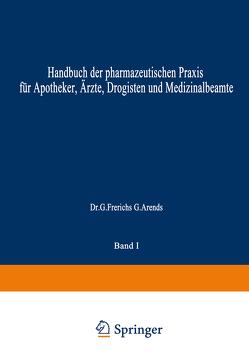 Hagers Handbuch der Pharmazeutischen Praxis von Arends,  NA, Bachem,  NA, Frerichs,  NA, Hager,  Hermann, Hartwig,  NA, Hilgers,  NA, Mannheim,  NA, Rimbach,  NA, Zörnig,  NA