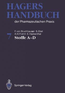 Hagers Handbuch der Pharmazeutischen Praxis von Bruchhausen,  F.v., Dannhardt,  G., Ebel,  S., Frahm,  A.W., Hackenthal,  E., Holzgrabe,  U.
