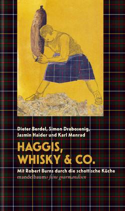 Haggis, Whisky & Co. von Berdel,  Dieter, Drabosenig,  Simon, Haider,  Jasmin, Menrad,  Karl