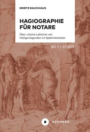 Hagiographie für Notare von Rauchhaus,  Moritz
