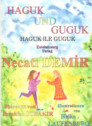 Haguk und Guguk von Demir,  Necati, Laufenburg,  Heike, Özbakır,  İbrahim