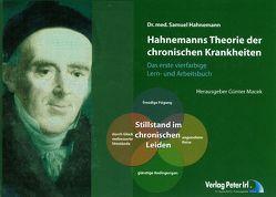 Hahnemanns Theorie der chronischen Krankheiten – erstmals als VIERFARBIGES Lern- und Arbeitsbuch von Hahnemann,  Samuel, Macek,  Günter