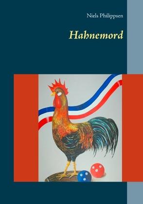 Hahnemord von Philippsen,  Niels
