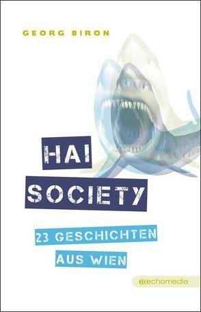 Hai Society von Biron,  Georg
