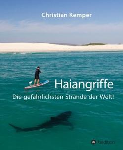 Haiangriffe von Kemper,  Christian