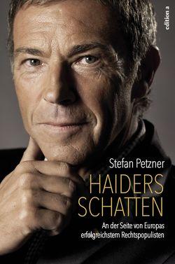 Haiders Schatten von Petzner,  Stefan