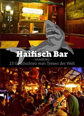 Haifisch Bar von Buse,  Claus, Kruecken,  Stefan, Martens,  Axel, Meiske,  Oliver, Möller,  Tom