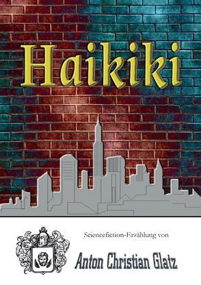 Haikiki von Glatz,  Anton Christian