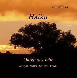 Haiku von Miziolek,  Karl