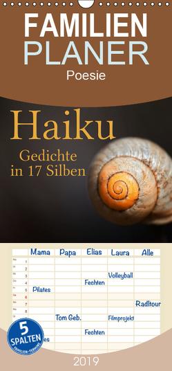 Haiku – Gedichte in 17 Silben – Familienplaner hoch (Wandkalender 2019 , 21 cm x 45 cm, hoch) von Cross,  Martina