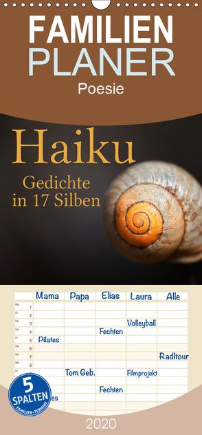 Haiku – Gedichte in 17 Silben – Familienplaner hoch (Wandkalender 2020 , 21 cm x 45 cm, hoch) von Cross,  Martina