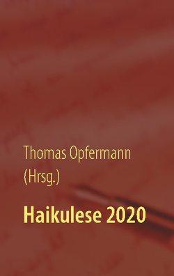 Haikulese 2020 von Opfermann,  Thomas