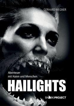 HAILIGHTS von Wegner,  Gerhard