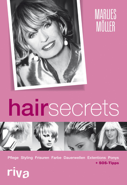 Hair Secrets von Heiser,  Sylvia, Möller,  Marlies