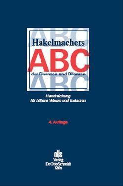 Hakelmachers ABC der Finanzen und Bilanzen von Hakelmacher,  Sebastian