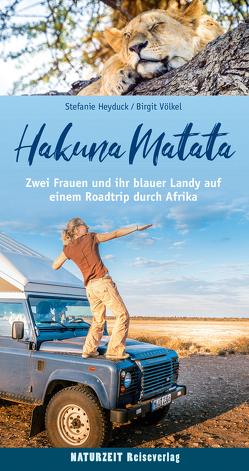 Hakuna Matata von Heyduck,  Stefanie, Völkel,  Birgit