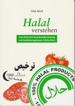 Halal verstehen von Abed,  Dr. Diab