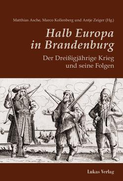 Halb Europa in Brandenburg von Asche,  Matthias, Kollenberg,  Marco, Villain,  Robin, Zeiger,  Antje