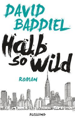 Halb so wild von Baddiel,  David, Mader,  Friedrich