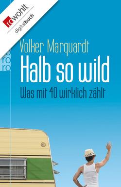 Halb so wild von Marquardt,  Volker