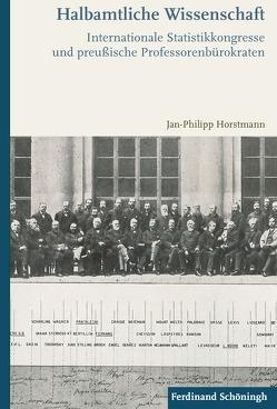 Halbamtliche Wissenschaft von Jan Philipp Horstmann