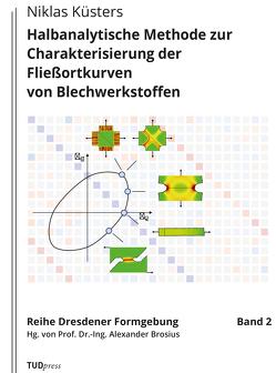 Halbanalytische Methode zur Charakterisierung der Fließortkurven von Blechwerkstoffen von Küsters,  Niklas