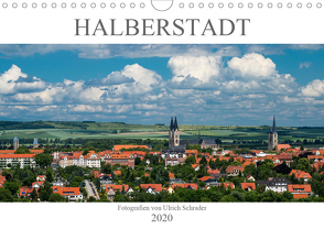 Halberstadt 2020 (Wandkalender 2020 DIN A4 quer) von Schrader,  Ulrich