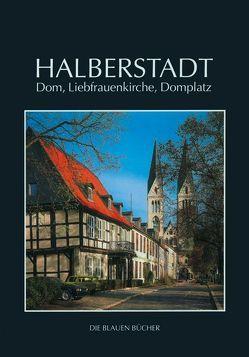 Halberstadt: Dom, Liebfrauenkirche und Domplatz von Findeisen,  Peter